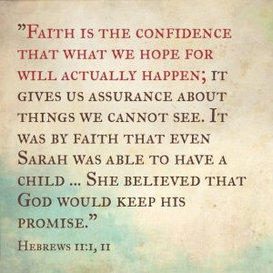 A verse I came across the other night...a great reminder of what Faith really is!